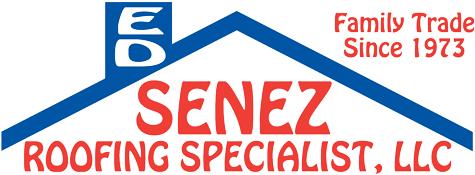 Ed Senez Roofing Specialist LLC